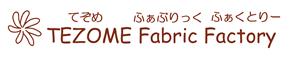 TEZOME Fabric Factory
